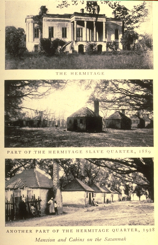 Three views of structures on the Hermitage, near Savannah: (top), the plantation house or mansion; (center), houses in the slave quarter, photographed in 1889; (bottom), another part of the slave quarter, photographed in 1928.