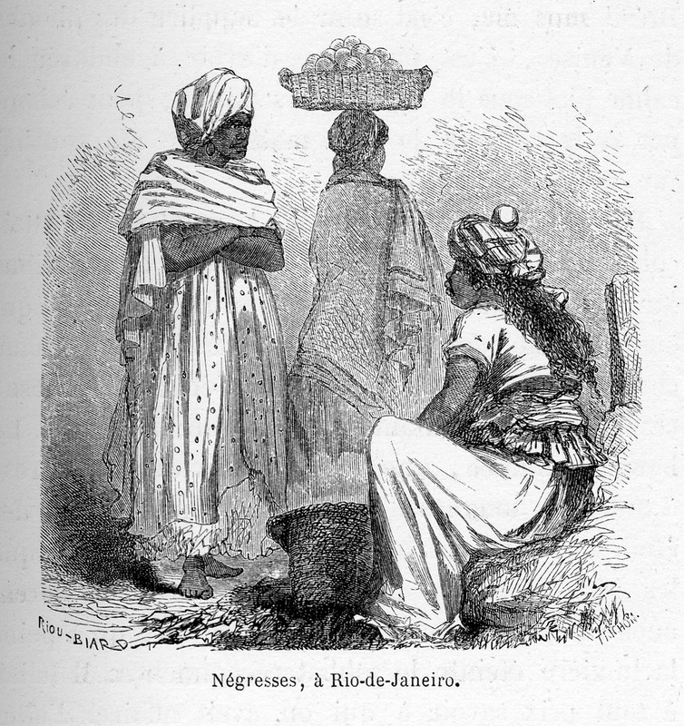 """""""Negro Women, in Rio de Janeiro"""" (caption translation). This engraving shows three women in full dresses and head ties/turbans. One woman carries a basket of fruit on her head. François-Auguste Biard (1799-1882), or François Thérèse Biard, was a French painter and traveler. Around 1858, he spent two years in Brazil working at the court of Emperor Pedro II. From Rio de Janeiro, he made several excursions into the interior, where he painted some of the earliest images of indigenous people in the Amazon. On his return to France, he went through North America and painted scenes depicting slavery. He published around 180 engravings and was sometimes criticized for inserting humour in otherwise serious paintings. See Ana Lucia Araujo, Brazil through French Eyes: A Nineteenth-Century Artist in the Tropics (Albuquerque: University of New Mexico Press, 2015)."""