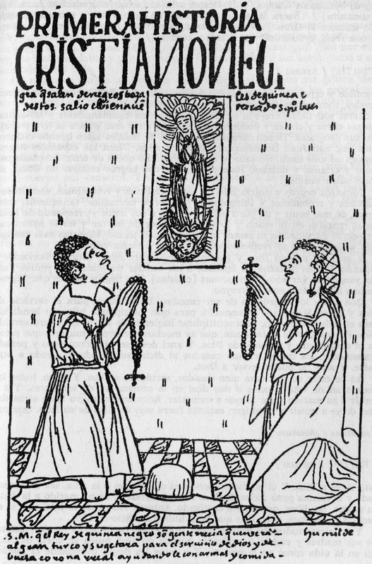 """""""First History: Negro Christian"""" (caption translation). Poma de Ayala described in the image """"Devout black Christians from the stock of unacculturated black slaves from Africa ('Guinea') say the rosary before an image of the Virgin Mary."""" Felipe Huaman Poma de Ayala (1535–c. 1616), also known as Guamán Poma or Wamán Poma, was a Quechua nobleman from southern Peru known for chronicling the ill treatment of indigenous groups in the Andes after the Spanish conquest. He wrote this over 1,200-page manuscript between 1600 and 1615. It included 398 full-page drawings - seven of which depict enslaved Africans. The original manuscript is in the Danish Royal Library, Copenhagen and a complete digital facsimile, which includes the drawings, is available The Guaman Poma website. The title translations we use are taken from the website. The drawing is in Chapter 25, image 275, of the original manuscript. See also Frederick P. Bowser, The African Slave in Colonial Peru, 1524-1650 (Stanford University Press, 1974), passim, for the historical context of this drawing."""