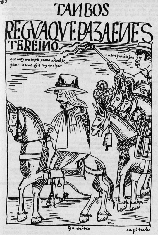 """A Tanbos Pack that Passes through this Kingdom"" (caption translation). Poma de Ayala described in the image ""a Spanish traveler and his African muleteer on their journey to the royal inn."" A Tambo from the Quechua ""tampu,"" means ""inn."" This Inca structure was found along trade routes for administrative and military purposes. Tambos typically contained supplies and housed itinerant state personnel, including Spanish colonizers after the collapse of the Inca empire. Felipe Huaman Poma de Ayala (1535–c. 1616), also known as Guamán Poma or Wamán Poma, was a Quechua nobleman from southern Peru known for chronicling the ill treatment of indigenous groups in the Andes after the Spanish conquest. He wrote this over 1,200-page manuscript between 1600 and 1615. It included 398 full-page drawings - seven of which depict enslaved Africans. The original manuscript is in the Danish Royal Library, Copenhagen and a complete digital facsimile, which includes the drawings, is available The Guaman Poma website. The title translations we use are taken from the website. The drawing is in Chapter 35, image 384, of the original manuscript See also Frederick P. Bowser, The African Slave in Colonial Peru, 1524-1650 (Stanford University Press, 1974), passim, for the historical context of this drawing."
